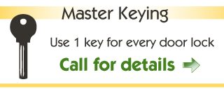 Master Keying - Use 1 key for every door lock - Call for details